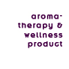 aromatherapy and natural products